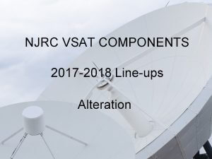 Read more about the article VSAT Components 2017-2018 Line-ups Alteration