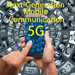 Read more about the article Next-Generation Mobile Communication 5G
